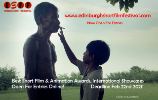 CALL FOR ENTRIES EDINBURGH SHORT FILM FESTIVAL 2021